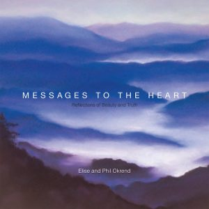 Messages to the Heart by Elise and Phil Okrend